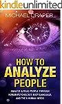 How to Analyze People: Analyze & Read...