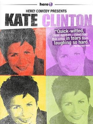here! Comedy Presents Kate Clinton
