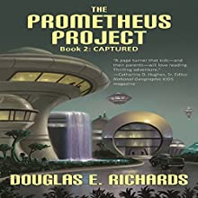 Captured Audiobook by Douglas E. Richards Narrated by Josh Hurley