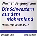 Die Schwestern aus dem Mohrenland | Werner Bergengruen