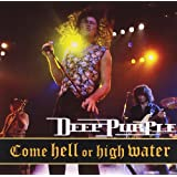 "Come Hell Or High Water (Live 1993)von ""Deep Purple"""
