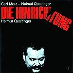 Die Hinrichtung | Carl Merz,Helmut Qualtinger