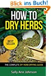 How To Dry Herbs: The Complete DIY He...