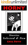 Horny: Stories Selected and New