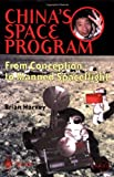 China's Space Program - From Conception to Manned Spaceflight (Springer Praxis Books / Space Exploration) (1852335661) by Harvey, Brian