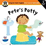 img - for Pete's Potty   [BEGIN SMART PETES PO-LIFT FLAP] [Board Books] book / textbook / text book
