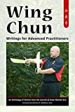 img - for Wing Chun: Writings for Advanced Practitioners book / textbook / text book