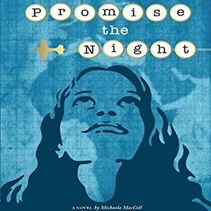 Promise the Night | [Michaela MacColl]