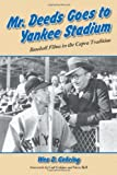 img - for Mr. Deeds Goes to Yankee Stadium: Baseball Films in the Capra Tradition book / textbook / text book