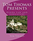 Tom Thomas Presents: Hindu Law and Judicature