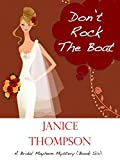 Dont Rock the Boat (The Bridal Mayhem Mystery Series Book 6)