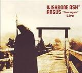 Argus Then Again Live