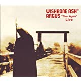 Argus Then Again Livepar Wishbone Ash