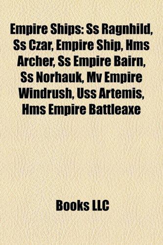 Empire ships: SS Ragnhild, Empire ship, HMS Archer, SS Czar, SS Empire Copperfield, SS Empire Bairn, SS Norhauk, SS Francisco Morazan