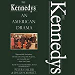 The Kennedys: An American Drama | Peter Collier,David Horowitz