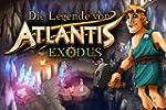 Die Legende von Atlantis: Exodus [Dow...