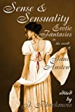 img - for Sense and Sensuality: Erotic Fantasies in the World of Jane Austen book / textbook / text book