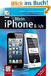 Mein iPhone & ich - f�r iPhone 5 und...