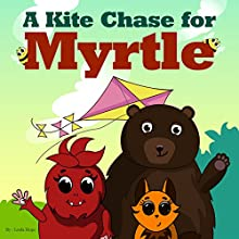 A Kite Chase for Myrtle Audiobook by Leela Hope Narrated by Annette Martin