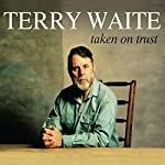 Taken on Trust | Terry Waite