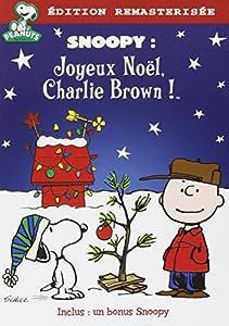 Snoopy - Joyeux Noël, Charlie Brown ! [Édition remasterisée]