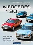 Egbert Schwartz Mercedes 190: Alles über den legendären Baby-Benz W 201