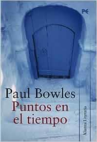 Puntos en el tiempo / Points In Time (Alianza Literaria / Literary