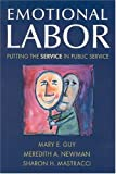 img - for Emotional Labor: Putting the Service in Public Service book / textbook / text book