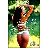 Spank Me, Big Brother