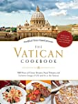The Vatican Cookbook Presented by the...