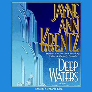 Deep Waters | [Jayne Ann Krentz]