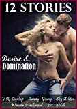 img - for 12 Stories of Desire & Domination - An Anthology from Five Bestselling Erotica Authors book / textbook / text book