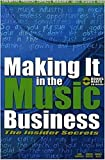 img - for Making It In The Music Business: The Insider Secrets E-Book Edition book / textbook / text book