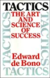 Tactics: The Art and Science of Success (0002174200) by De Bono, Edward