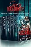 Sexy Bastards Anthology: Bad Boy, Biker, Alpha, Motorcycle Club, Contemporary Romance Collection