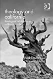Theology and California: Theological Refractions on California's Culture