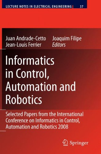 Informatics in Control, Automation and Robotics: Selected Papers from the International Conference on Informatics in Control, Automation and Robotics 2008 (Lecture Notes in Electrical Engineering) (Tapa Dura)