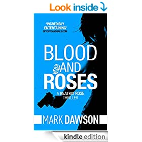 Blood & Roses (Beatrix Rose Book 3)