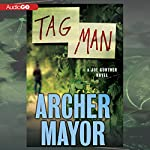 Tag Man: A Joe Gunther Novel | Archer Mayor