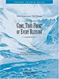 img - for Come, Thou Fount of Every Blessing: Vocal Score No. 4 book / textbook / text book