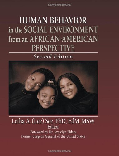 Human Behavior in the Social Environment from an African-American Perspective: Second Edition (Haworth Series in Health