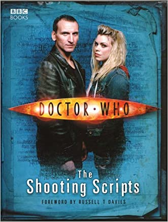 Doctor Who: The Shooting Scripts (Doctor Who (BBC Hardcover)) written by Russell T Davies