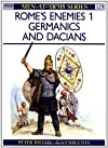 Rome's Enemies (1): Germanics and Dacians (Men at Arms Series, 129)