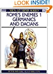 Rome's Enemies: Germanics and Dacians...