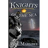 Knights of the Sea: A Grim Tale of Murder, Politics, and Spoon Addictionby Paul Marlowe