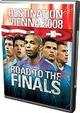 echange, troc Destination Vienna 2008 - Road to the Finals [Import anglais]