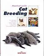 Practical Guide to Cat Breeding by ROYAL…