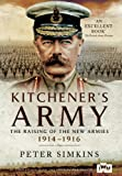 img - for Kitchener's Army: The Raising of the New Armies 1914 - 1916 book / textbook / text book