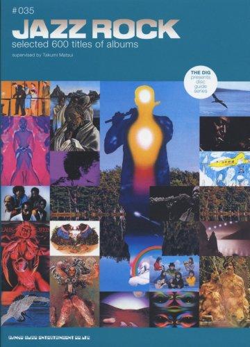ジャズ・ロック (THE DIG presents disc guide series (35))
