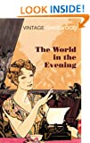 The World in the Evening (Vintage Classics)